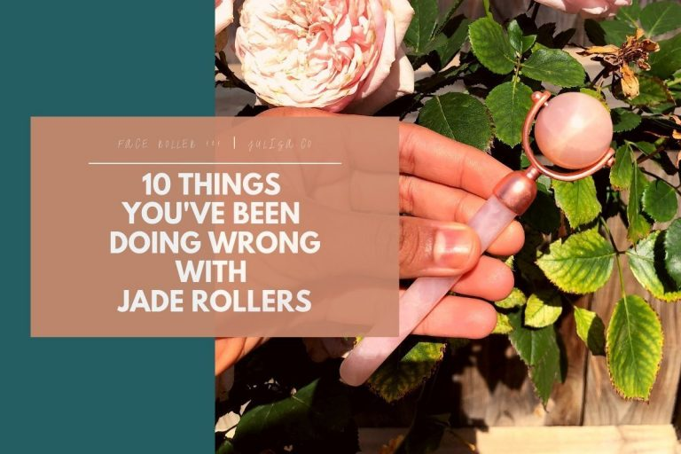 10 Things You've Been Doing Wrong with Jade Rollers